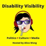 Disability Visibility Podcast Recommended by the Unchargeables